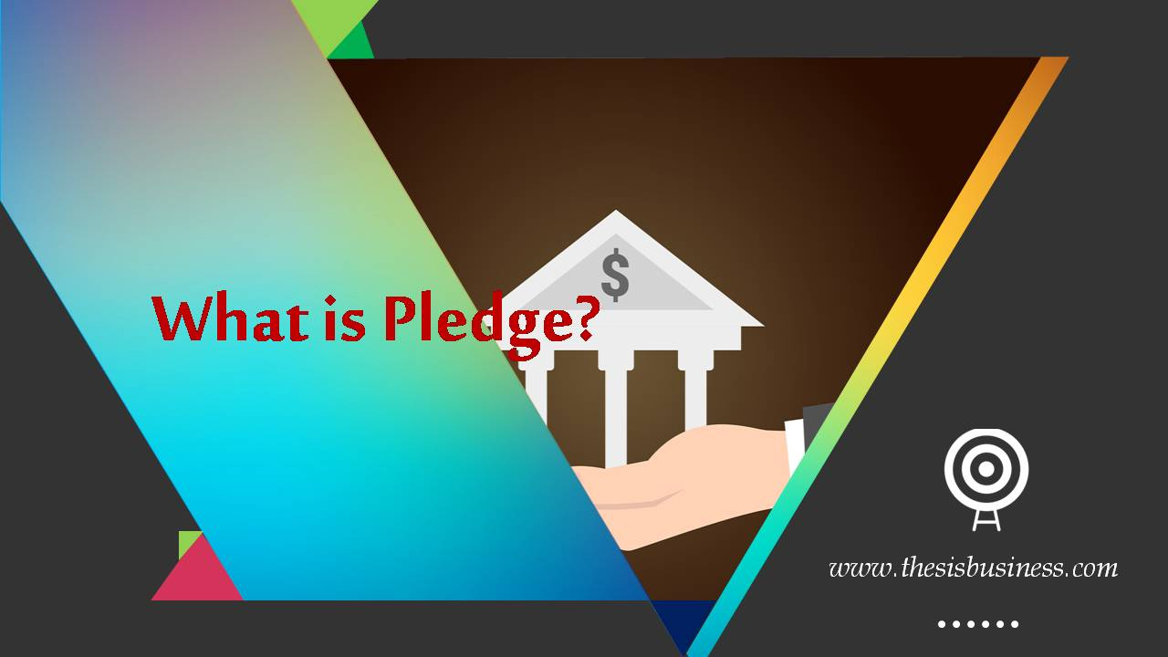 pledge in banking