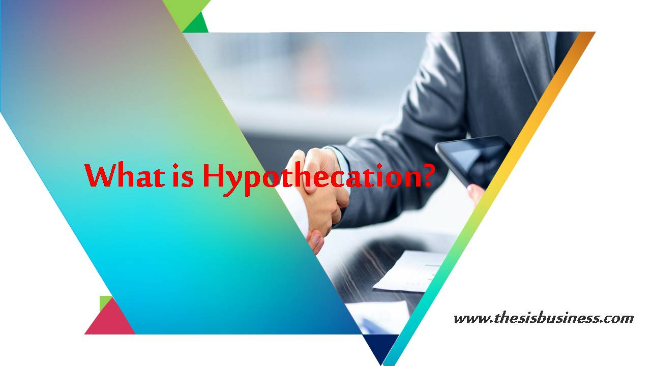 hypothecation in banking