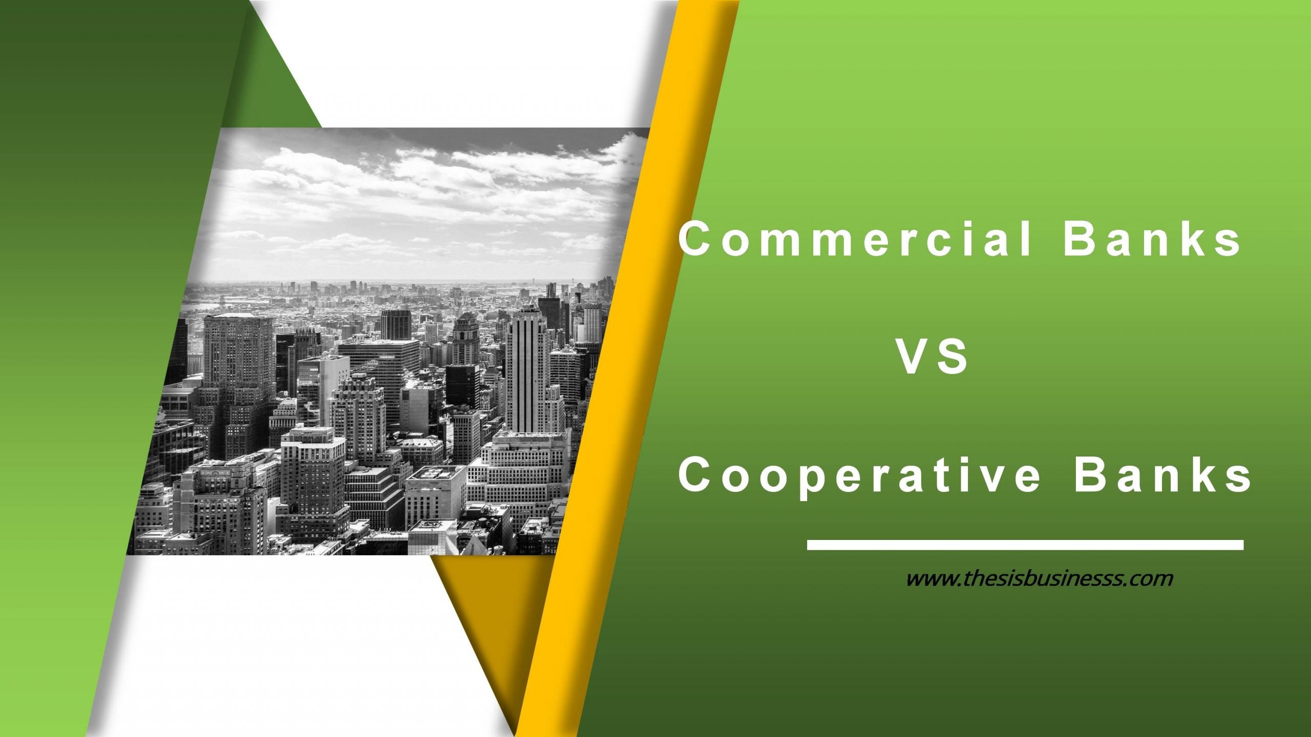 Difference Between Commercial and Cooperative Bank
