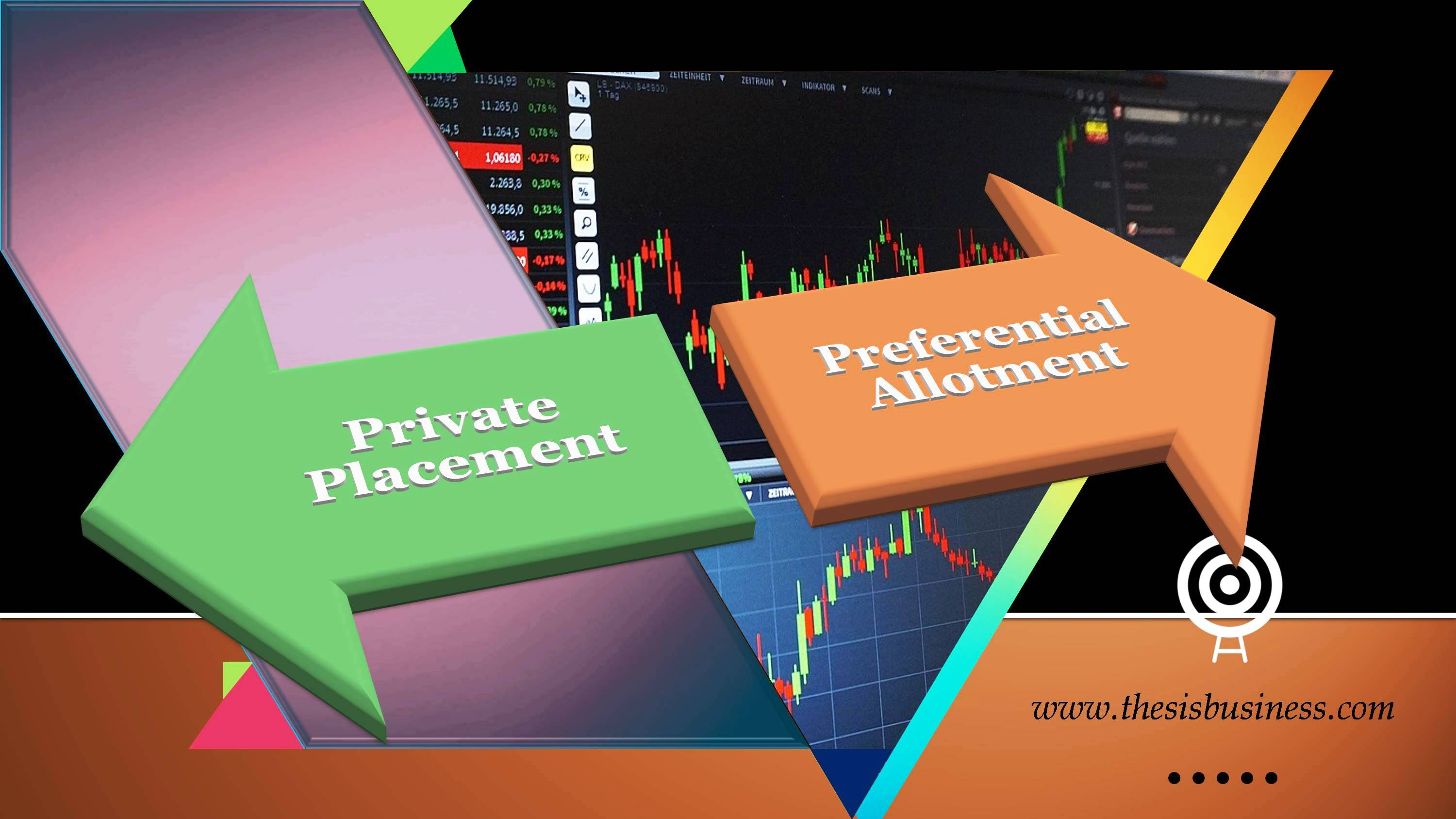 difference between private placement and preferential allotment