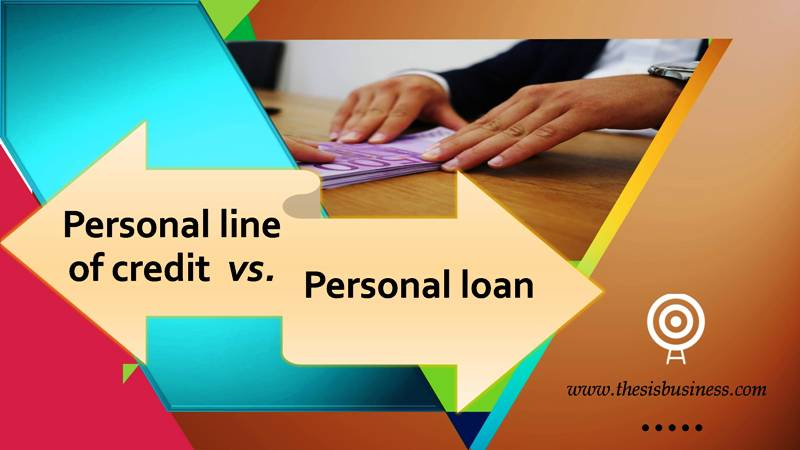 personal line of credit vs personal loan