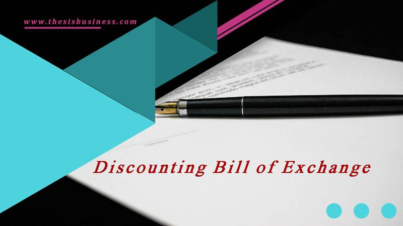 Discounting of Bill of Exchange